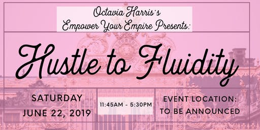 Empower Your Empire: Hustle to Fluidity