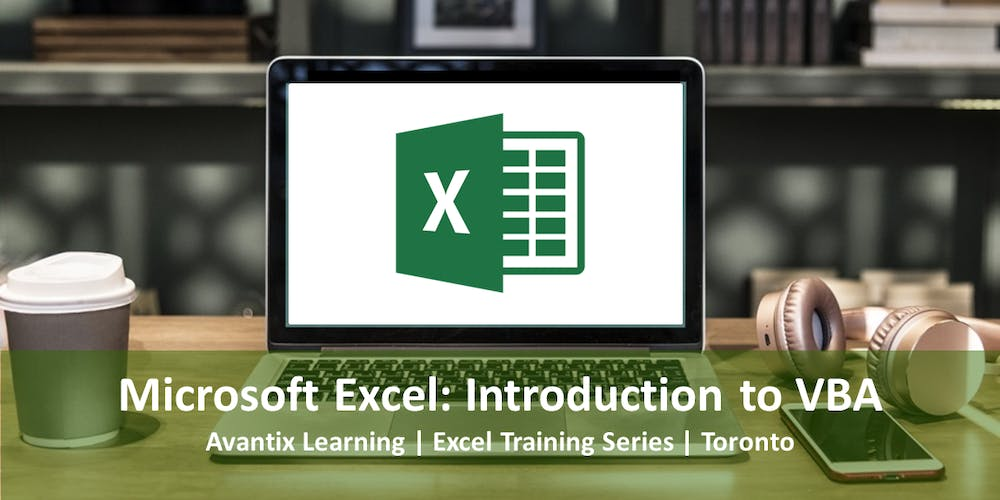 Microsoft Excel VBA Training Course Toronto (Introduction to Visual Basic  for Applications)