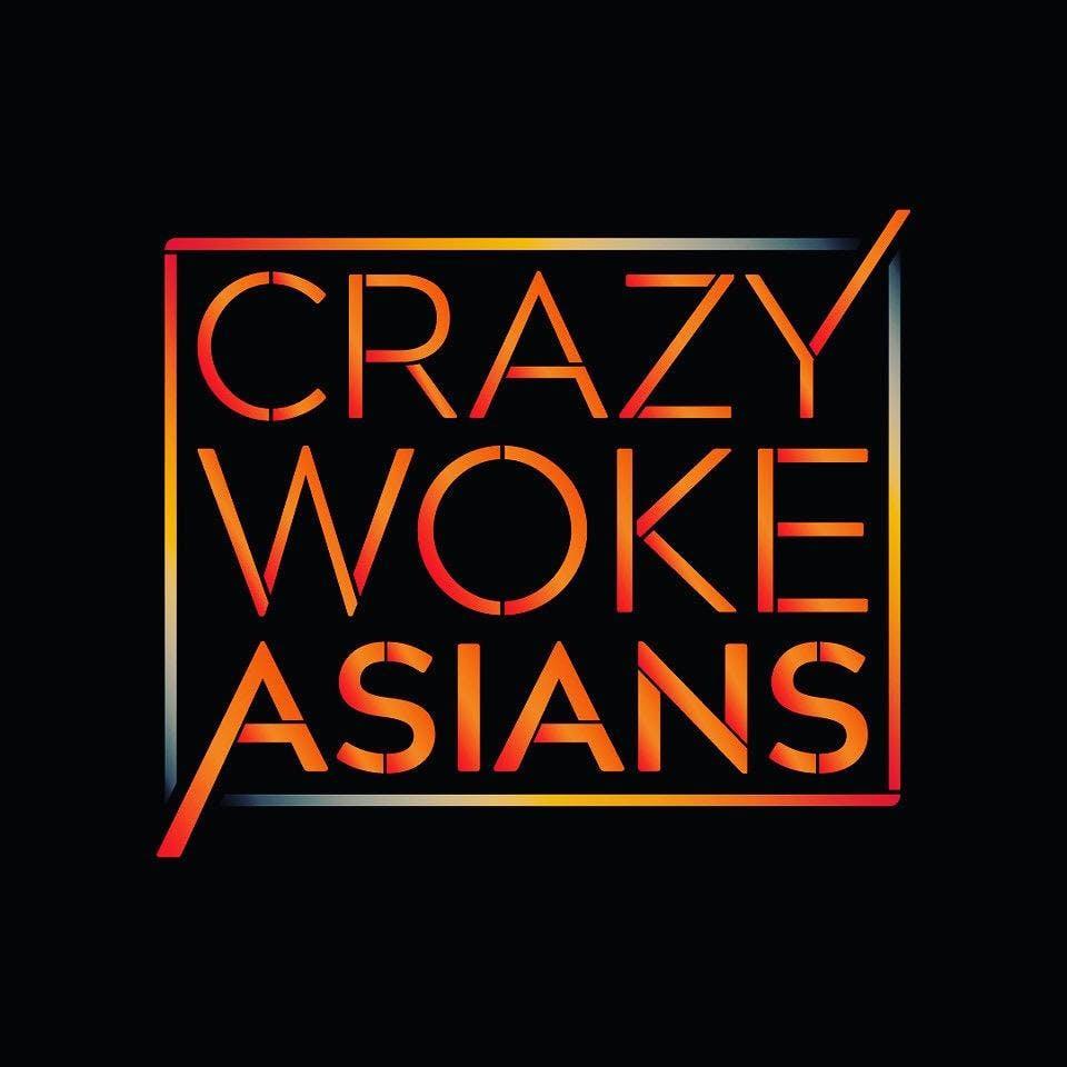 Crazy Woke Asians