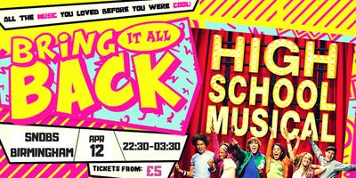 Bring It All Back - High School Musical Party - Birmingham