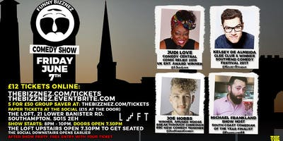 Funny Bizznez Comedy, The Loft Southampton. Friday June 7th