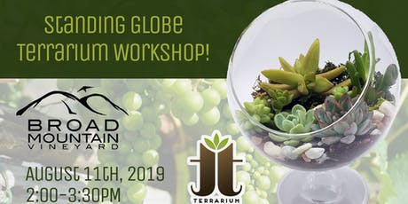Standing Globe Terrarium Workshop at Broad Mountain Vineyard  tickets