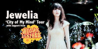 Jewelia City My Mind Tour Megan Linford