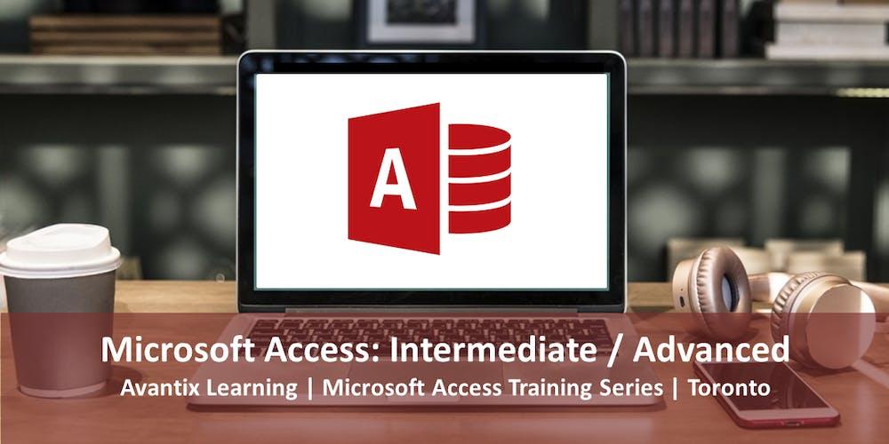 Microsoft Access Training Course Toronto (Intermediate / Advanced)
