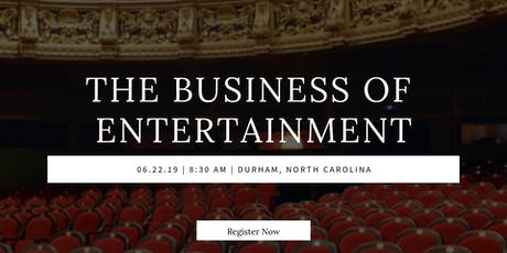 THE BUSINESS OF ENTERTAINMENT tickets