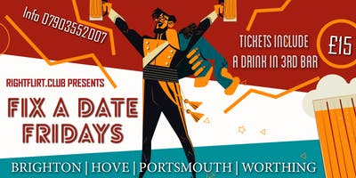Fix A Date Friday (Portsmouth Gunwharf Quays)
