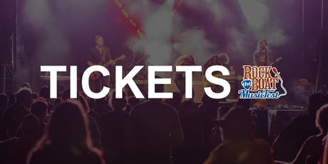 2019 Rock the Boat Music Festival tickets