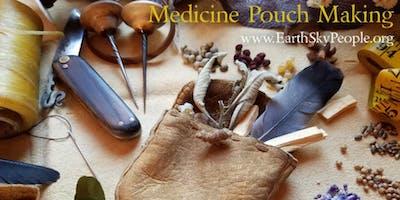 PLANT MEDICINE: Medicine Pouch Making w/NHAN & VICTORIA