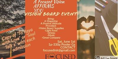 Focused Vision Affirms You-Vision Board Event
