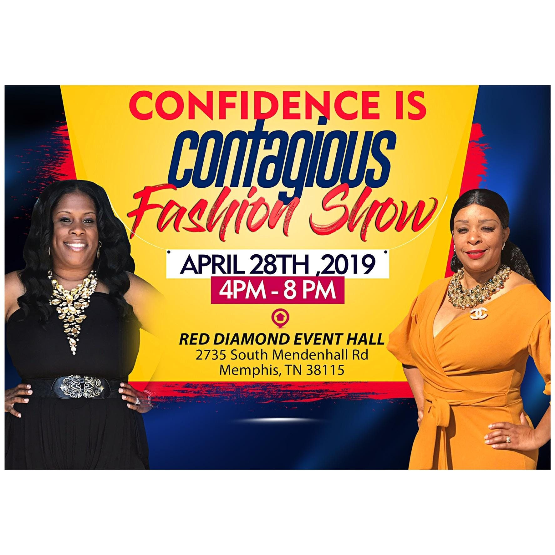 Confidence is Contagious 1st Annual Fashion S