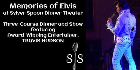 Memories of Elvis at Sylver Spoon tickets