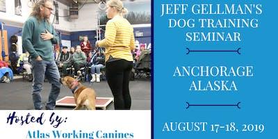 Anchorage Alaska - Jeff Gellman's Dog Training Seminar