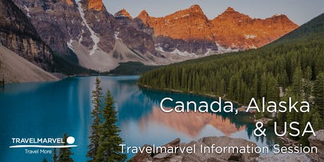 Canada, Alaska & USA Information Session with Travelmarvel tickets
