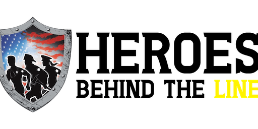 First Annual Heroes Behind The Line Bash