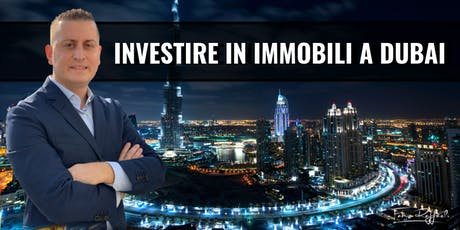 MILANO - Come investire in immobili a Dubai - Investireadubai.com tickets