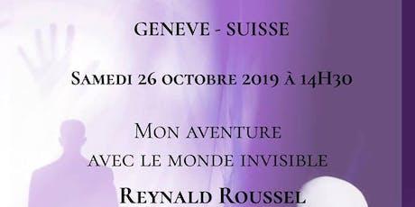 CONFÉRENCE MÉDIUMNIQUE M. REYNALD ROUSSEL 26 OCTOBRE 2019 billets