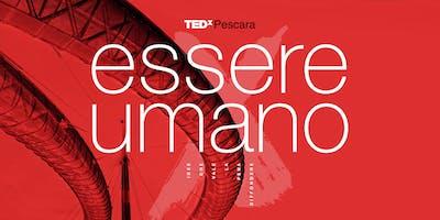 TEDxPescara 2019: Essere Umano