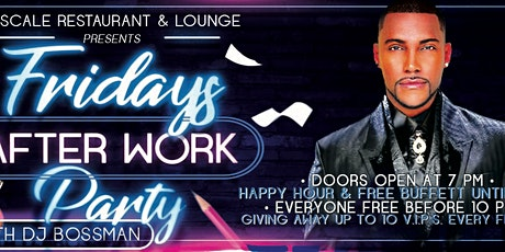 Friday's After Work Party tickets