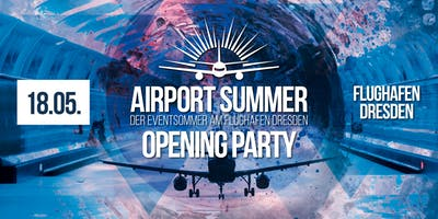 Airport Summer - Opening Party