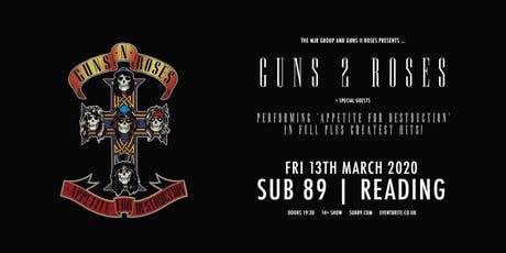Guns 2 Roses (Sub89, Reading) tickets