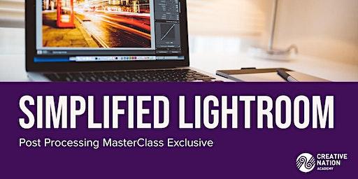 Simplified Lightroom: Post Processing MasterClass Workshop(2 days)