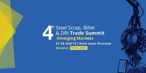 4TH STEEL SCRAP, BILLET & DRI TRADE SUMMIT