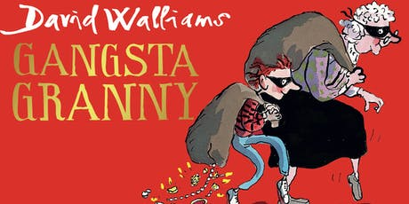 OPEN AIR THEATRE: Gangsta Granny by David Walliams (Extra Date) tickets