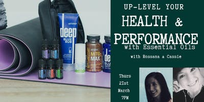 Up-level Your Health, Performance & Discover the Power of Essential Oils - Free Masterclass