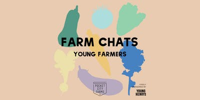 FARM CHATS // YOUNG FARMERS
