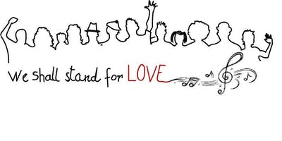 "Community Choir Workshop - ""We shall stand for love\"" - A one-time event"