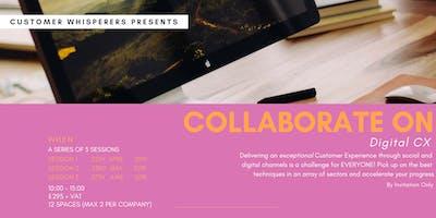 Collaborate On - Digital CX