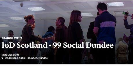 IoD 99 social - Dundee tickets