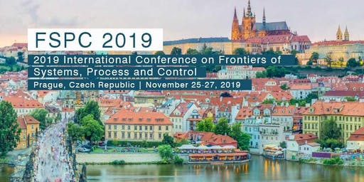 2019 International Conference on Frontiers of Systems, Process and Control (FSPC 2019)