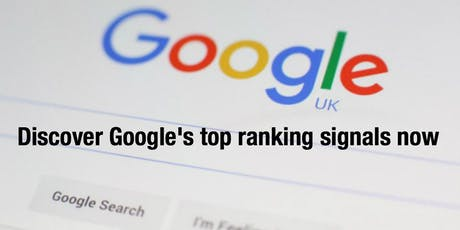Advanced SEO Training - Discover Google's top ranking signals tickets