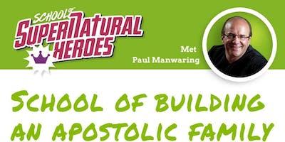 School of Building an Apostolic Family