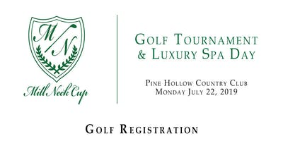 Mill Neck Cup - Golf Tournament & Luxury Spa Day