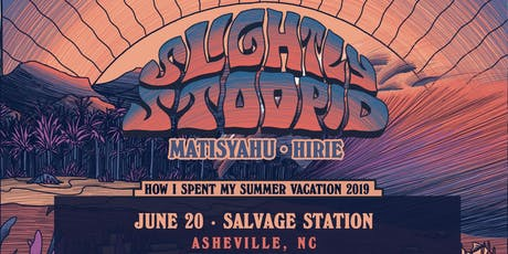 Slightly Stoopid with special guests Matisyahu & HIRIE tickets