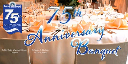 Georgia State Council 75th Anniversary Banquet