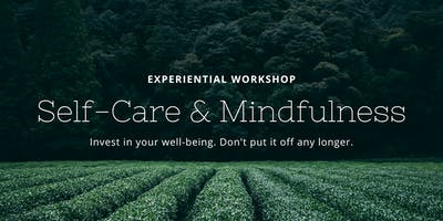 Self-Care and Mindfulness Experiential Workshop