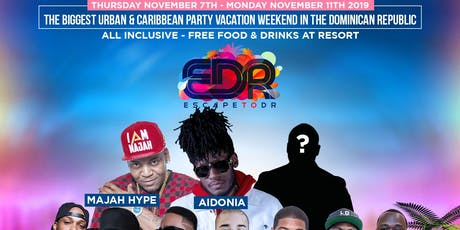 Escape to DR 2019 tickets