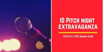 IO Pitch Night Extravaganza!