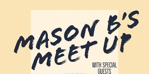 Mason B's Meet Up (CARDIFF)