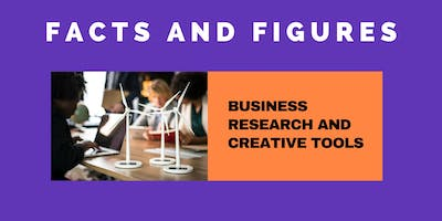 FACTS AND FIGURES - BUSINESS RESEARCH AND CREATIVE TOOLS
