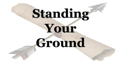 Standing Your Ground (4/25 in Stone Mountain)