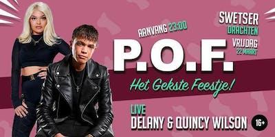 P.O.F Live met Delany & Quincy Wilson