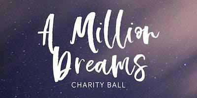 Million Dreams charity ball