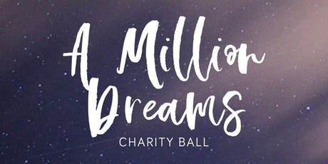 Million Dreams charity ball tickets
