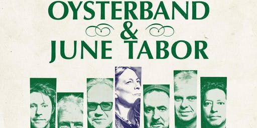 Oysterband and June Tabor 'Fire and Fleet' Tour (Tramshed, Cardiff) CANCELLED