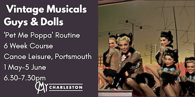 Vintage Musicals 6 Week Course - Guys & Dolls, Portsmouth