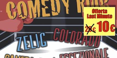 COMEDY RING - Cabaret da Zelig, Colorado, Camera Cafè, Eccezzionale Veramente